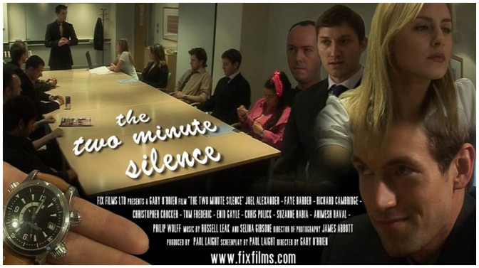 FIX FILMS RETROSPECTIVE #3 – THE TWO MINUTE SILENCE (2007) By PAUL LAIGHT