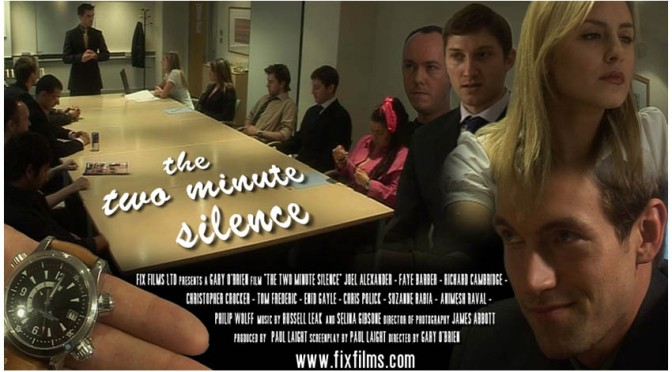 FIX FILMS RETROSPECTIVE #3 – THE TWO MINUTE SILENCE (2007)