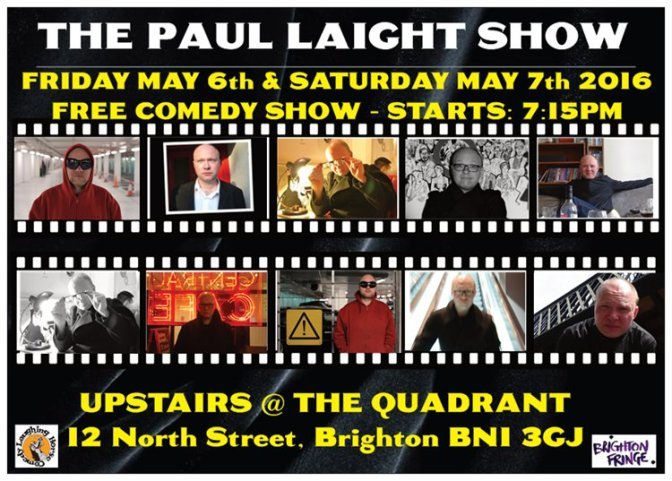 PAUL LAIGHT PERFORMS AT THE BRIGHTON FRINGE 2016