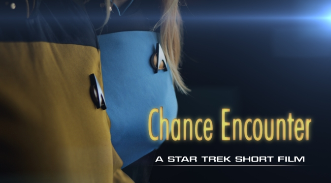 CHANCE ENCOUNTER: A STAR TREK KICKSTARTER CAMPAIGN