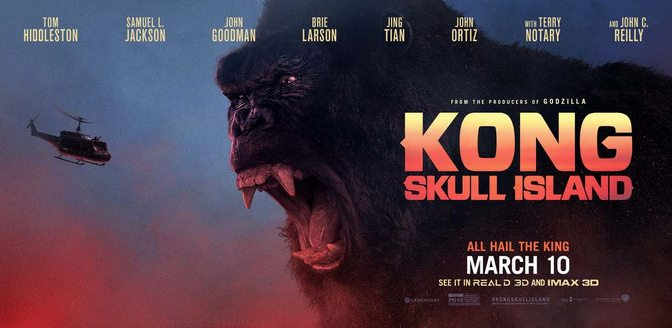 MOVIE REVIEW: KONG: SKULL ISLAND (2017)