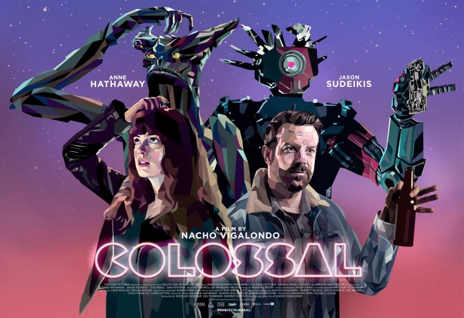 MOVIE REVIEW: COLOSSAL (2016)