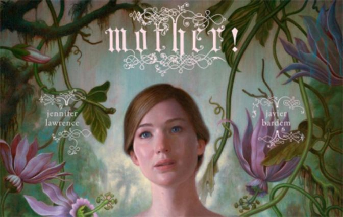 MOTHER (2017) – CINEMA REVIEW