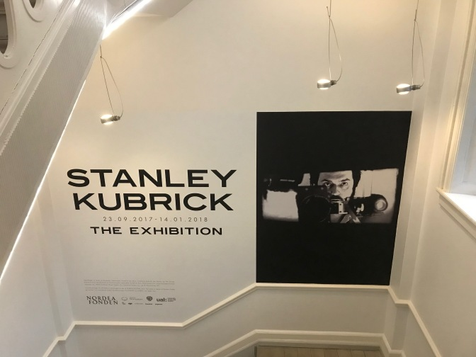 MY CINEMATIC ROMANCE #12 – STANLEY KUBRICK – incorporating a visit to THE KUBRICK EXHIBITION, COPENHAGEN