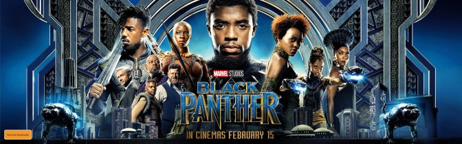 A vibrant addition to the Marvel Formula – BLACK PANTHER (2018) – MOVIE REVIEW