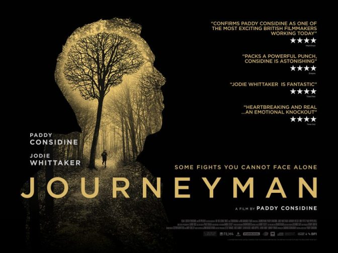 JOURNEYMAN (2017) – CINEMA REVIEW – including PADDY CONSIDINE Q & A