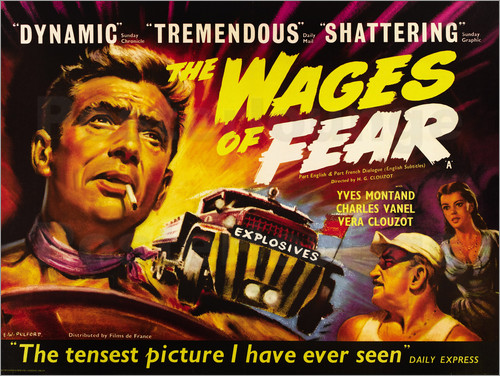 CLASSIC EXISTENTIAL FILM REVIEW – THE WAGES OF FEAR (1953)