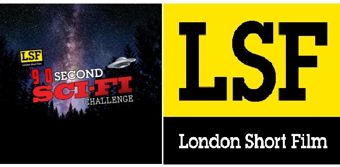 LONDON SHORT FILM – 90 SECOND SCI-FI CHALLENGE SCREENING!
