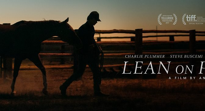 LEAN ON PETE (2017) – CINEMA REVIEW