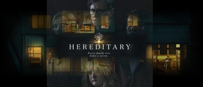 HEREDITARY (2018) – CINEMA REVIEW