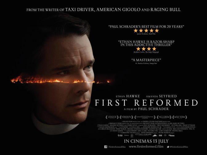 "FIRST REFORMED (2017) – CINEMA REVIEW – ""Stunning work from Hawke and Schrader."""