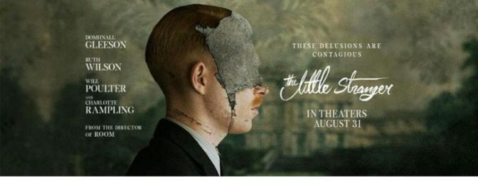 THE LITTLE STRANGER (2018) – CINEMA REVIEW
