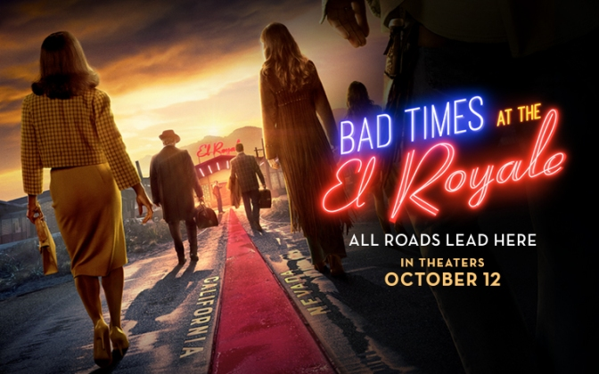 BAD TIMES AT THE EL ROYALE (2018) – MOVIE REVIEW