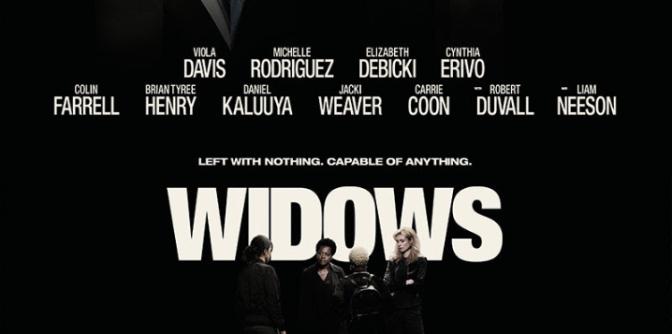 WIDOWS (2018) – CINEMA REVIEW