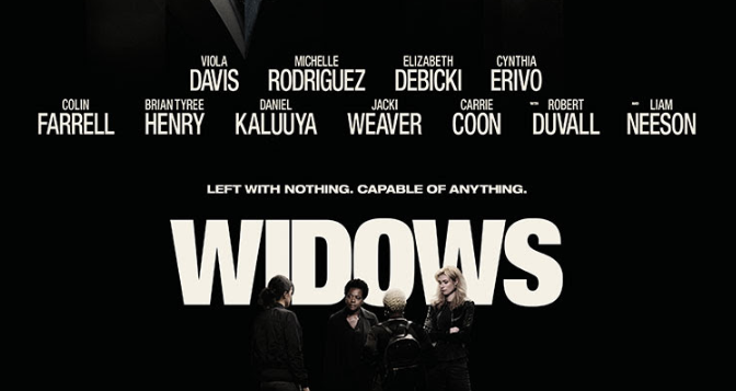 WIDOWS (2018) – CINEMA REVIEW