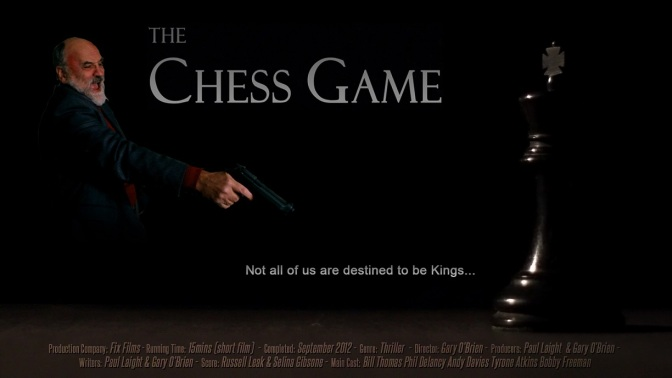 FIX FILMS RETROSPECTIVE #6 – THE CHESS GAME (2012)