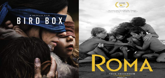 "BIRD BOX (2018) and ROMA (2018) – NETFLIX ""CINEMA"" REVIEWS"