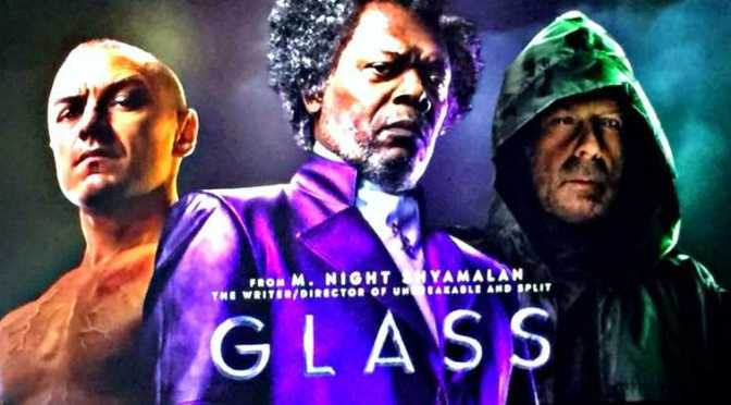 GLASS (2019) – MOVIE REVIEW