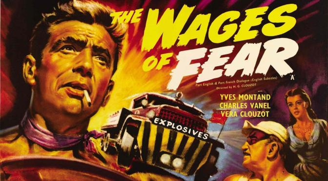 THE WAGES OF FEAR (1953) | The Cinema Fix presents: