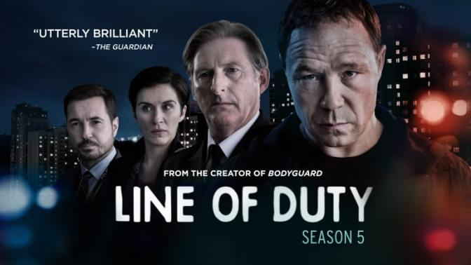 IN PRAISE OF BBC'S LINE OF DUTY  + SEASON 5 – TV REVIEW