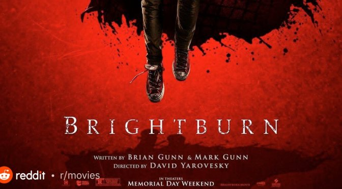 BRIGHTBURN (2019) – MOVIE REVIEW