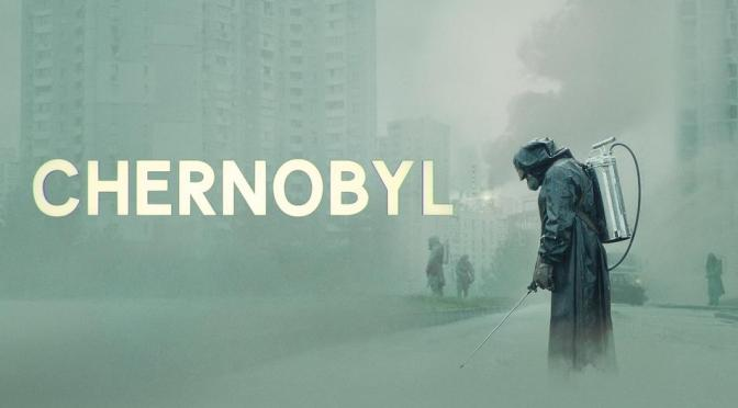 CHERNOBYL (2019) – HBO TV REVIEW