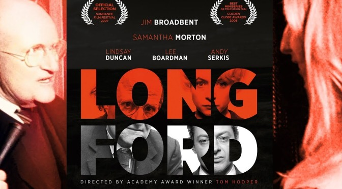 ALL 4 FILM REVIEW – LONGFORD (2006)