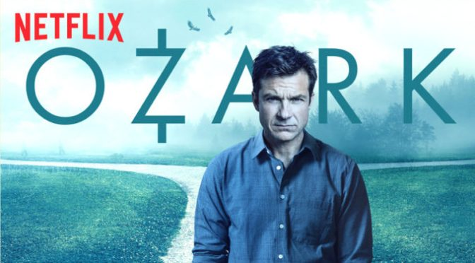 OZARK (2018) – SEASON 2 – NETFLIX TV REVIEW