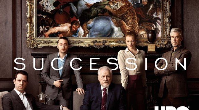 HBO TV REVIEW -SUCCESSION (2018) – SEASON 1 – BRILLIANT SATIRE ABOUT RICH AR$£HOL£$!