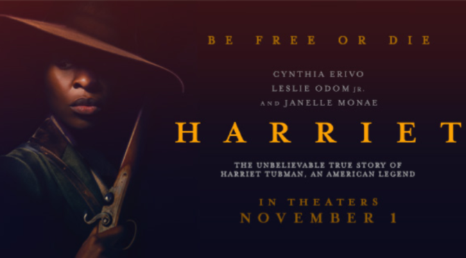 HARRIET (2019) – CINEMA REVIEW