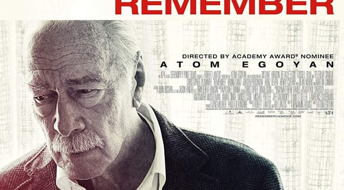 FILMS THAT GOT AWAY #5 – REMEMBER (2015)