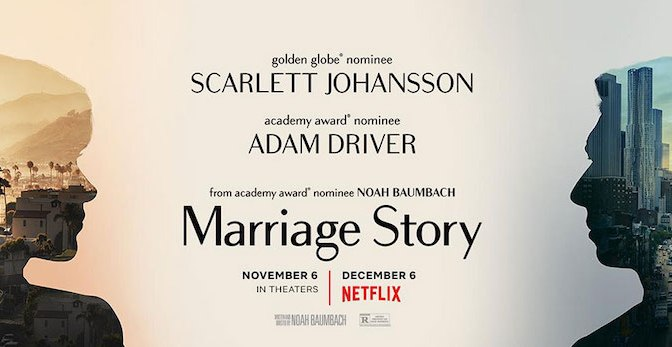 MARRIAGE STORY (2019) – NETFLIX FILM REVIEW