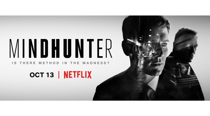 NETFLIX REVIEW: MINDHUNTER (2019) – SEASON 2