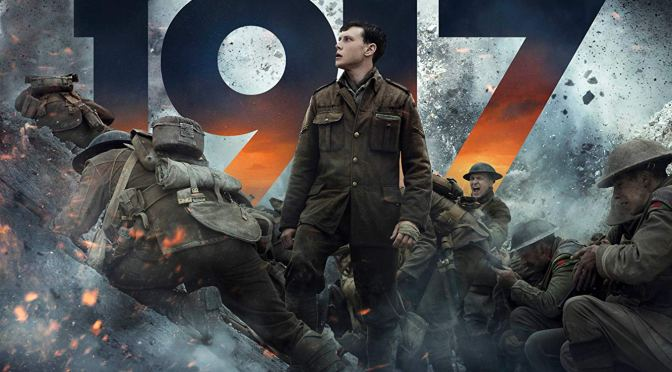 1917 (2019) – CINEMA REVIEW