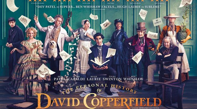 THE PERSONAL HISTORY OF DAVID COPPERFIELD (2019) – CINEMA REVIEW