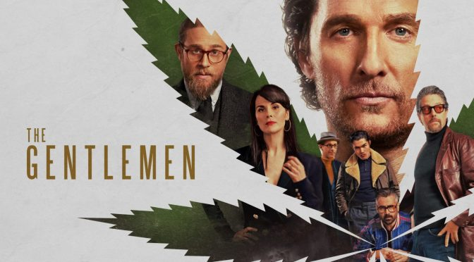 THE GENTLEMEN (2020) – MOVIE REVIEW