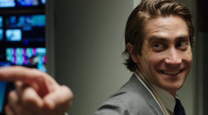 MEMORABLE FILM CHARACTERS #3 – LOU BLOOM – NIGHTCRAWLER (2014)