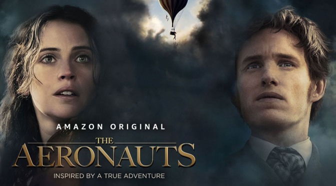 AMAZON FILM REVIEW – THE AERONAUTS (2019)