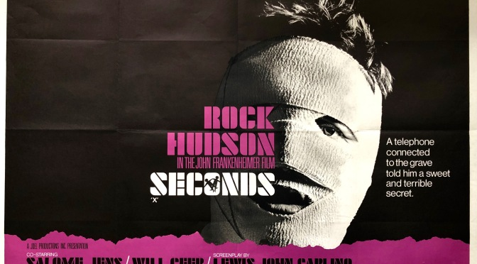 UNDER-RATED CLASSICS #7 – SECONDS (1966)