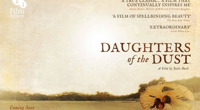 BFI FILM REVIEW: DAUGHTERS OF THE DUST (1991)