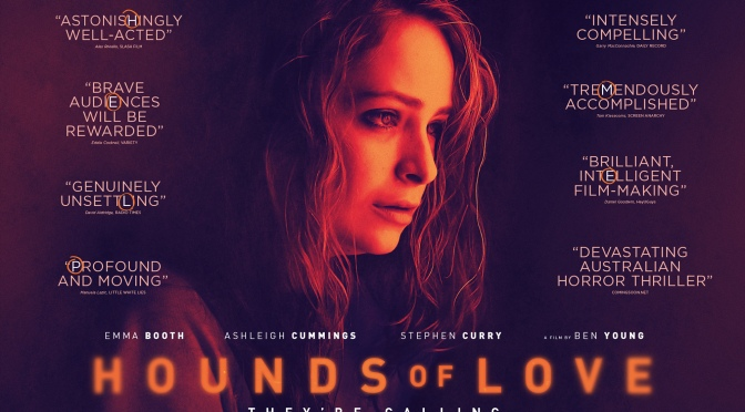 FILMS THAT GOT AWAY #11 – HOUNDS OF LOVE (2016)
