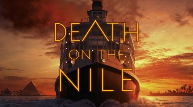 FIVE REASONS THIS COULD BE GOOD – DEATH ON THE NILE (2020)
