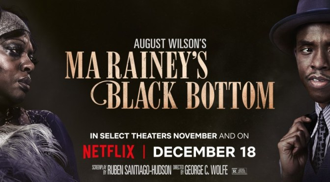 NETFLIX FILM REVIEW – MA RAINEY'S BLACK BOTTOM (2020)
