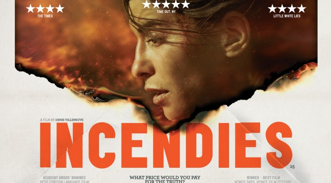 FILMS THAT GOT AWAY #13 – INCENDIES (2010)