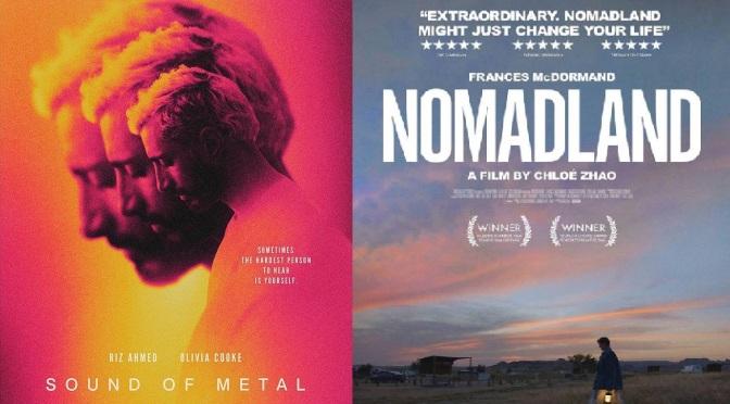 """CINEMA"" REVIEWS: NOMADLAND (2020) & SOUND OF METAL (2019)"