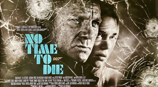 CINEMA REVIEW: NO TIME TO DIE (2021)